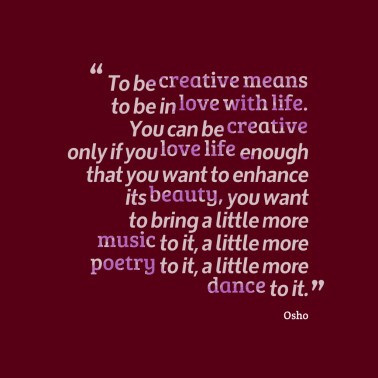 Osho To-be-creative-means-to__quotes-by-Osho-62-1024x1024