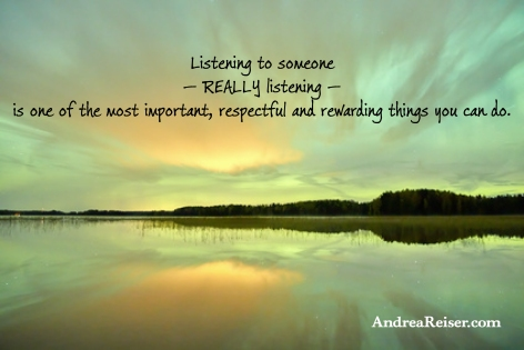 Listening-to-someone-—-really-listening-—-is-one-of-the-most-important-respectful-and-rewarding-things-you-can-do